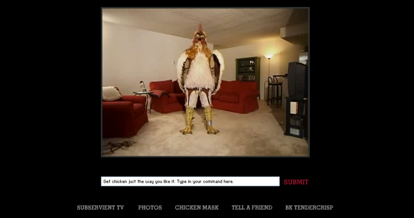 Screenshot of The Subservient Chicken